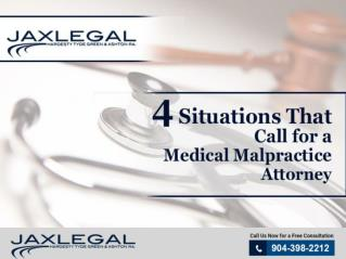 4 Situations That Call for a Medical Malpractice Attorney
