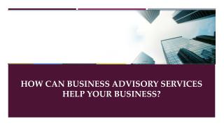 How Can Corporate Advisory Services Help Your Business