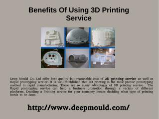 Benefits of using 3D printing service