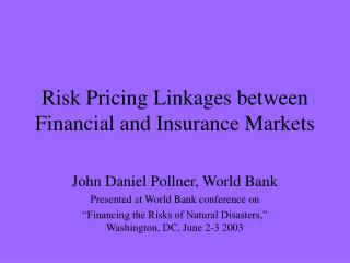 Risk Pricing Linkages between Financial and Insurance Markets