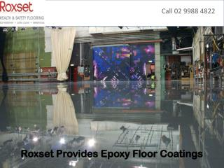 Roxset Provides Epoxy Floor Coatings