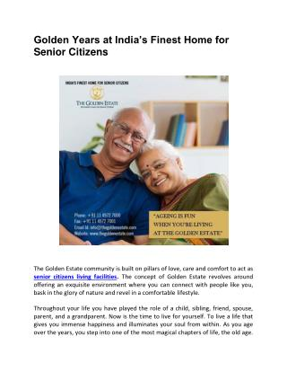 Golden Years at India's Finest Home for Senior Citizens
