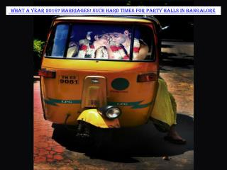 What a year 2016? Such hard times for Party Halls in Bangalore