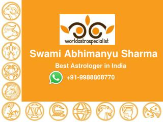 Contact 9988868770 Love Marriage Specialist Astrologer - Swami Abhimanyu Sharma