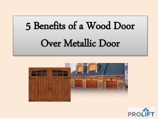 5 Benefits of a Wood Door Over Metallic Door