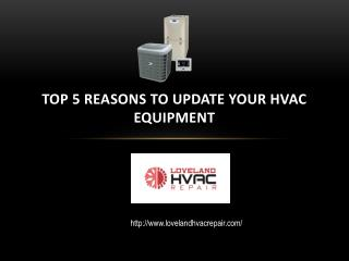 Top 5 Reasons to Update Your Hvac Equipment