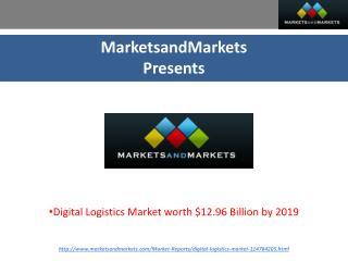 Digital Logistics Market by System, Application & Service - 2019