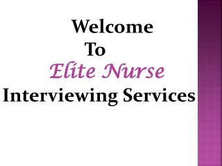 ELITE NURSE INTERVIEWING SERVICES