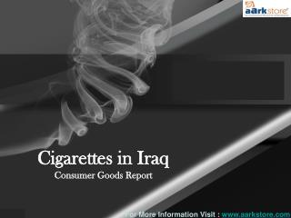 Cigarettes Market in Iraq: Aarkstore