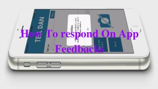 How To Respond To Apps Feedback