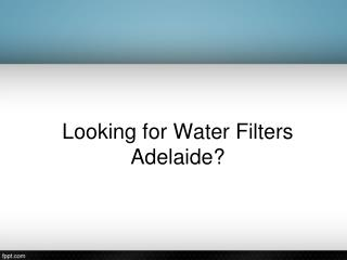 Water Filters Adelaide