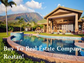Real Estate Company Roatan Buy Residential and Commercial