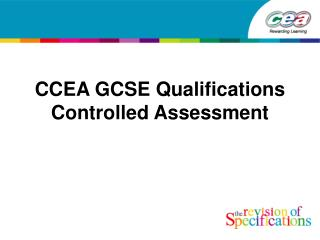 CCEA GCSE Qualifications Controlled Assessment