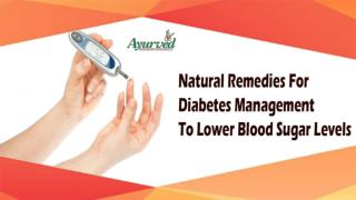 Natural Remedies For Diabetes Management To Lower Blood Sugar Levels