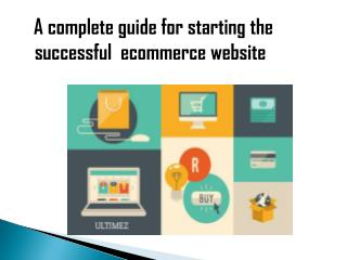 A complete guide for starting the successful ecommerce website