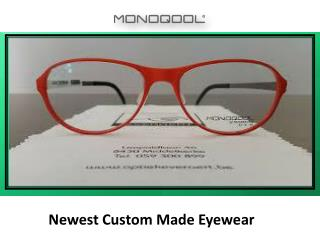 Get the newest bespoke glasses