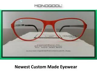 The perfect custom made glasses