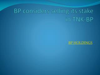 BP considers selling its stake in TNK-BP