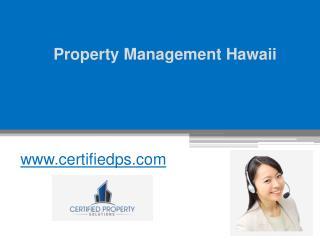 Property Management Hawaii - www.certifiedps.com