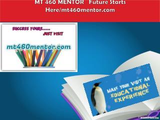 MT 460 MENTOR   Future Starts Here/mt460mentor.com