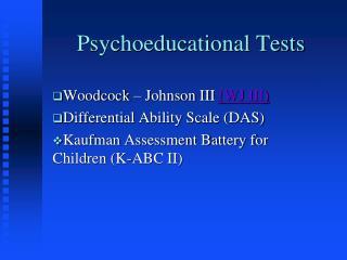 Psychoeducational Tests