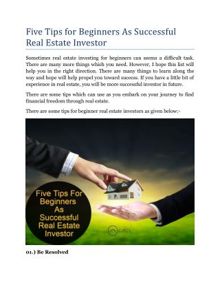 Five Tips for Beginners as Successful Real Estate Investor