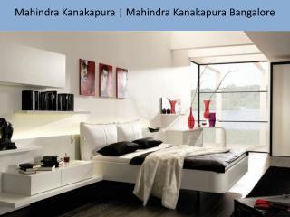 Mahindra Kanakapura|Mahindra KanakapuraBangalore 9739976422