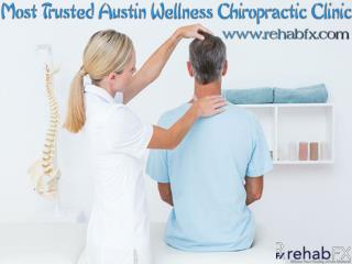 Most Trusted Austin Wellness Chiropractic Clinic