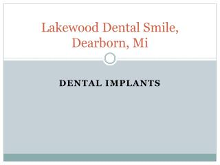 Dental Implant Types, Dearborn, Mi