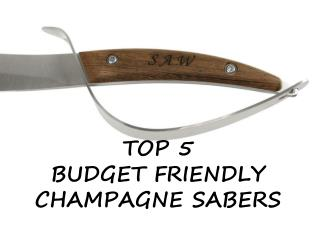 Top 5 Budget Friendly Champagne Saber