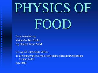 PHYSICS OF FOOD