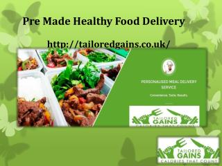 Pre Made Healthy Food Delivery