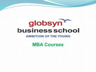 B-School for Managers of Tomorrow - Globsyn Business School