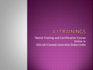 Talend Training and Certification Course Online in USA|UK|Canada|Australia|Dubai|India