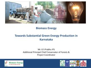 Biomass Energy    Towards Substantial Green Energy Production in Karnataka