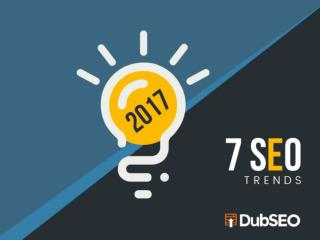 Google's Top 7 SEO Trends in 2017