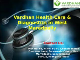 Diagnostics Services at Vardhan Health Care