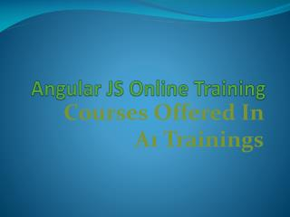 Angular js online training - course content