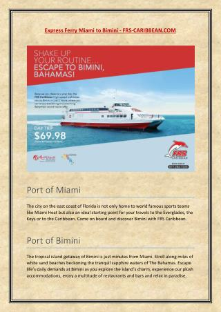 Cruise services from Miami to Bimini, Bahamas