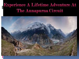 Experience A Lifetime Adventure At The Annapurna Circuit