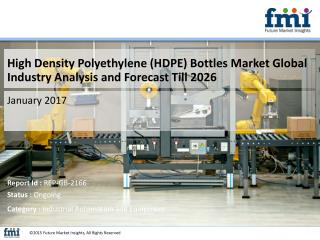 FMI Releases New Report on the High Density Polyethylene (HDPE) Bottles Market 2016-2026