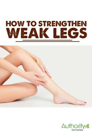 The most effective ways to strengthen weak legs