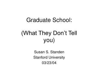 Graduate School: