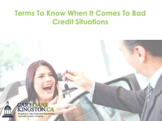 Terms To Know When It Comes To Bad Credit Situations