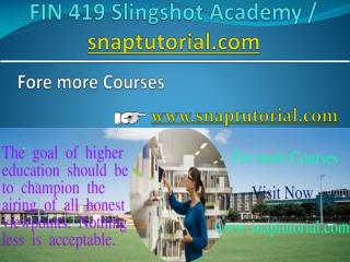 FIN 419 Help Bcome Exceptional / fin419edu.com