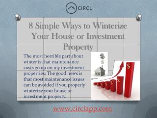 8 Simple Ways to Winterize Your House or Investment Property