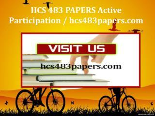 HCS 483 PAPERS Active Participation / hcs483papers.com