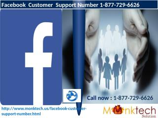 Facebook Customer Support Number get brilliant game-plan ring on 1-877-729-6626