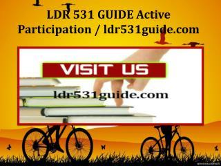 LDR 531 GUIDE Active Participation / ldr531guide.com