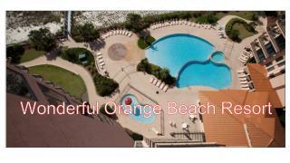 Sensational Orange Beach Resort